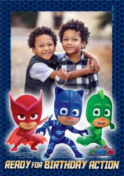 PJ Masks Birthday Card - Ready for birthday Action - Photo Upload