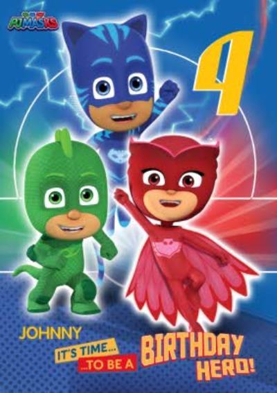 Owlette, Gekko, Catboy PJ Masks Birthday Card - age 4 - It's time to be a Birthday Hero!