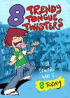 Trendy Tongue Twisters Personalised Happy 8th Birthday Card
