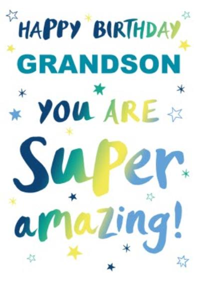 Happy Birthday Grandson You Are Amazing Card