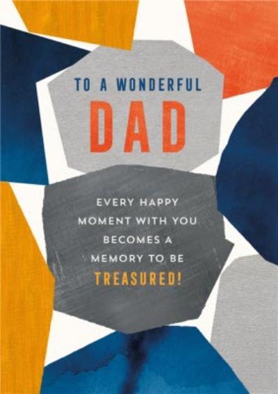 Wonderful Dad Memory To Be Treasured Card