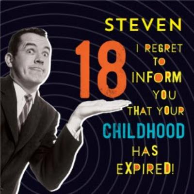 Funny 18th Birthday Card Your childhood has expired!