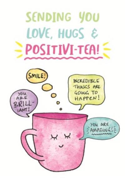 Puntastic Sending You Love Hugs And Positivi-Tea Card