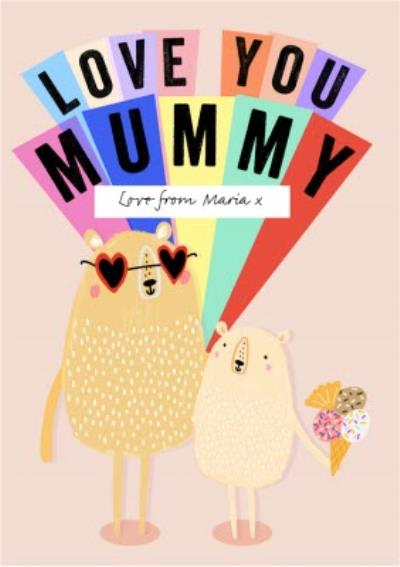 Love You Mummy Personalised Card