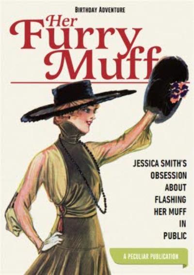 Funny innuendo Birthday Card - Furry Muff - spoof retro magazine