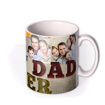 Typography Best Dad Ever Photo Upload Mug