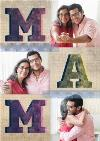 Big Block Mam Letters Multi-Photo Mother's Day Card