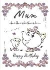 birthday card - Mum - Disney - Beauty and the Beast - Chip and Mrs Potts