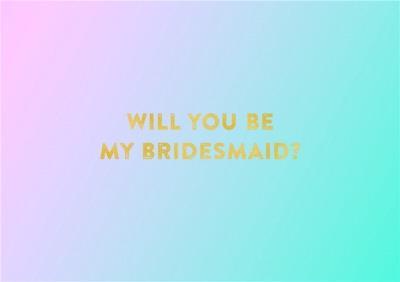 Pastel Hues Personalised Will You Be My Bridesmaid Card