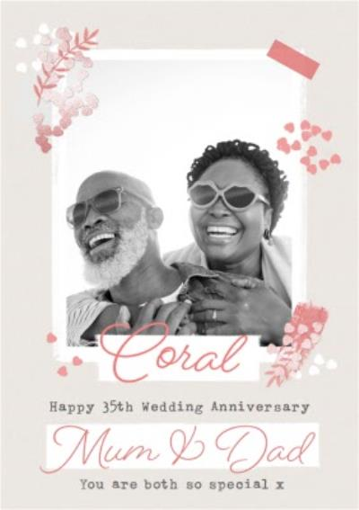 Coral Happy 35th Wedding anniversary Mum & Dad - Photo upload