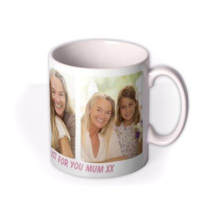 Photo upload mug - mug for mum