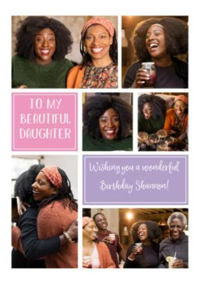 Birthday Card - Photo Upload Card - To my Beautiful Daughter