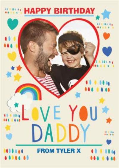 Love You Daddy Photo Upload Birthday Card