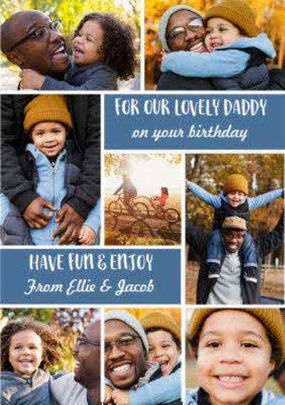 Lovely Daddy Multi Photo Upload Birthday Card