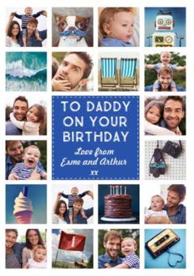 To Our Daddy Multi Photo Upload Birthday Card
