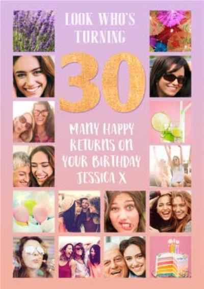 Multiple Photo Upload Look Whose Turning 30 Birthday Card