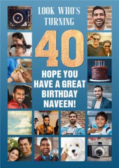 Look Whos Turning 40 Multi Photo Upload Birthday Card