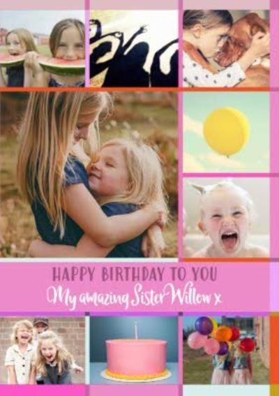 Multiple Photo Upload Grid Happy Birthday To You My Amazing Sister Card