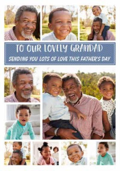 To Our Lovely Grandad Photo Upload Father's Day Card