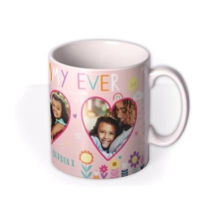 Best Mum Ever Photo Upload Mother's Day Mug