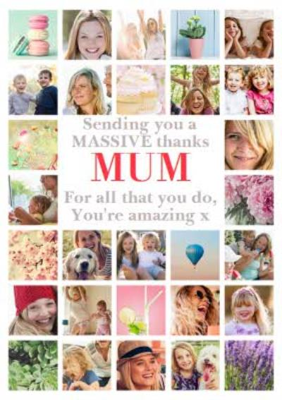 Sending You Massive Thanks Mothers Day Multiple Photo Upload Card