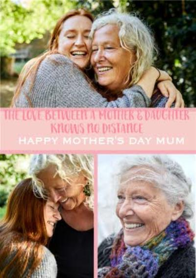 The Love Between A Mother and Daughter Knows No Distance Photo Upload Mothers Day Card