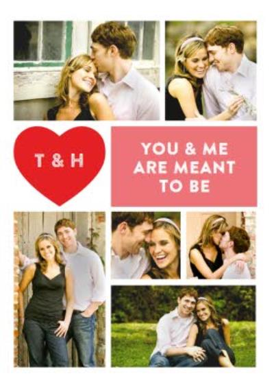 Multi Photo You And Me Are Meant To Be Valentines Day Card