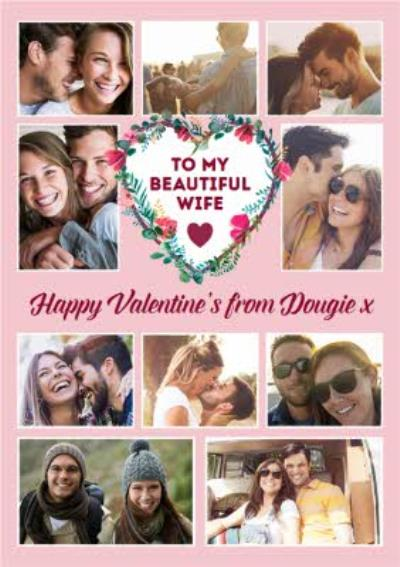 To My Beautiful Wife Valentine's Day Multi Photo Upload Card