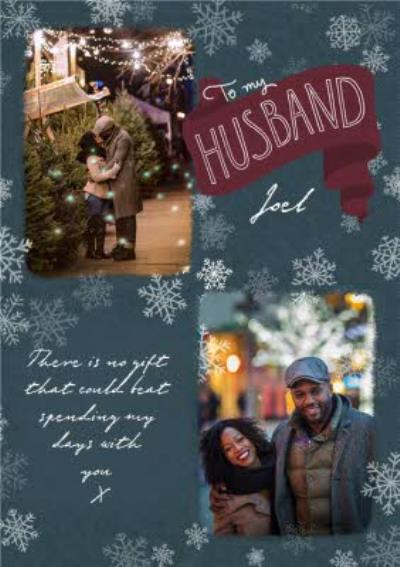 To Husband Snowflakes Photo Upload Christmas Card