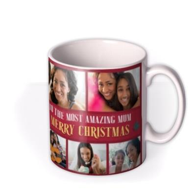 To The Most Amazing Mum Multiple Photo Upload Christmas Mug