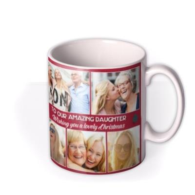 To Our Amazing Daughter Multiple Photo Upload Christmas Mug