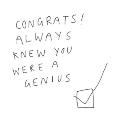 Modern Typographical Hand Written Congrats Always Knew You Were A Genius Congratulations Card