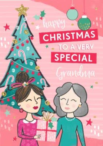 Happy Christmas To A Very Special Grandma Card