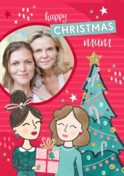 Happy Christmas Mum Photo Upload Card