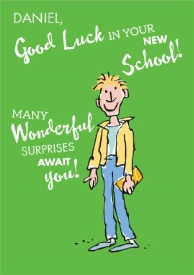 Roald Dahl Many Wonderful Surprises Good Luck In Your New School Card