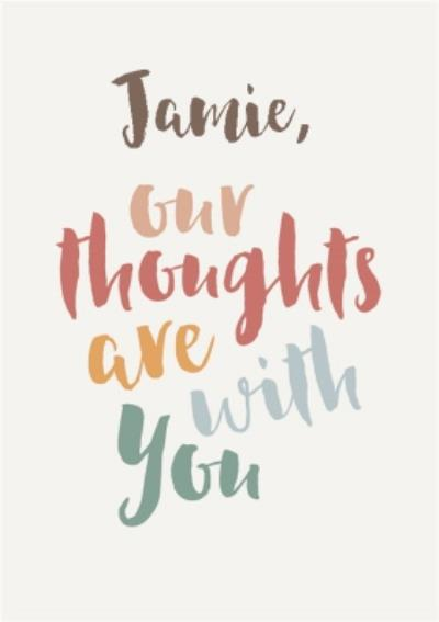 Typographic Thoughts Are With You Card