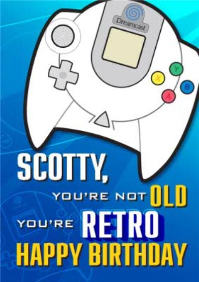 Sega Consoles Dreamcast You're Not Old You're Retro Birthday Card