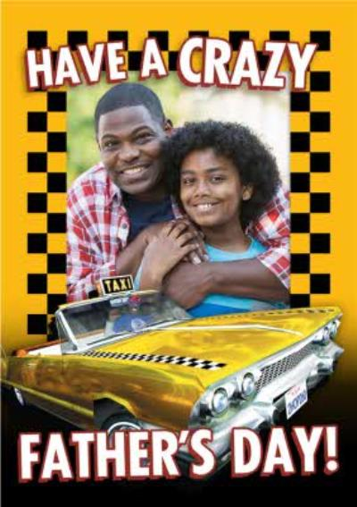 Sega Crazy Taxi Have A Crazy Father's Day Photo Upload Card