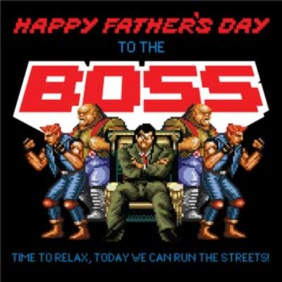 Streets of Rage To The Boss Father's Day Card