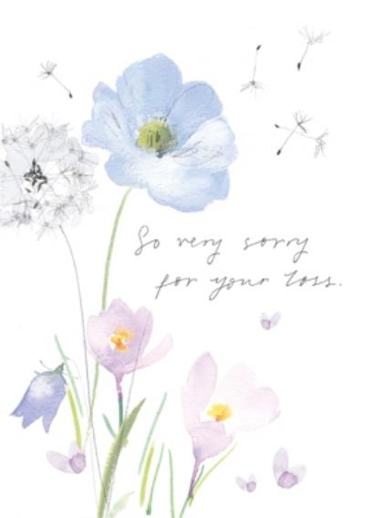 Floral Illustration So Very Sorry For Your Losst Sympathy Card
