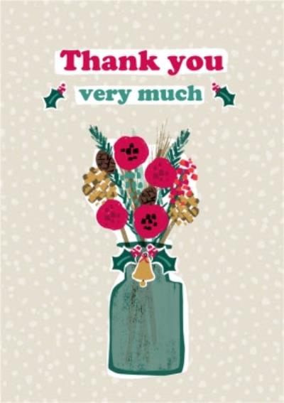 Thank You Very Much Vase And Flowers Christmas Card