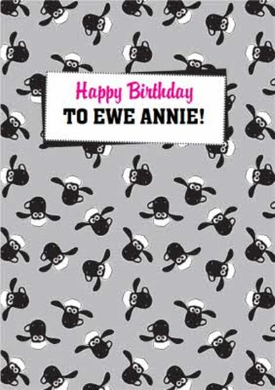 Shaun The Sheep Happy Birthday To Ewe Card