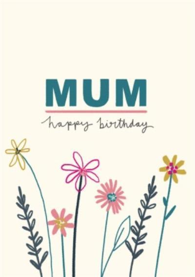 Birthday Card - Mum - Floral