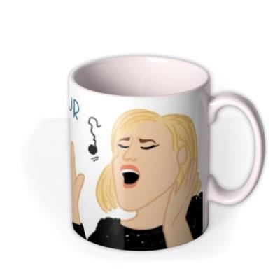Hello From Your Favourite Child Adele Mug