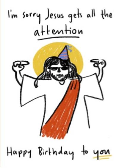 Jesus Gets All The Attention Birthday At Christmas Card