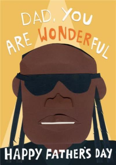 Stevie Wonder Dad You Are Wonderful Happy Father's Day Card