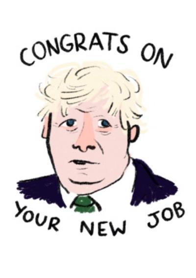 Boris Johnson cartoon funny New Job congratulations card