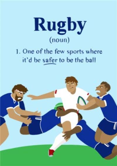 Funny Rugby Birthday Card Safer to be the ball