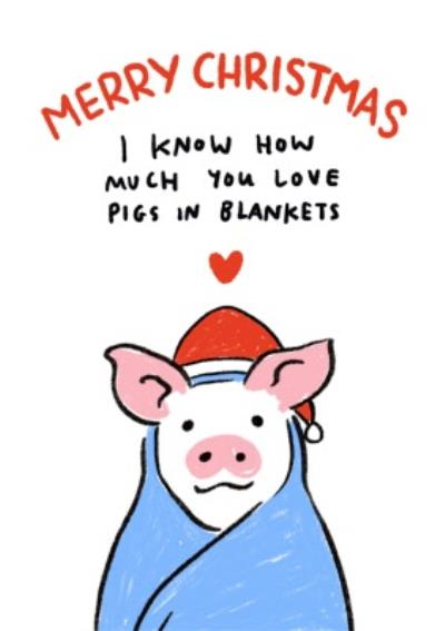Funny Pigs in Blankets Christmas Card