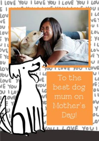 Humourous Photo Upload Mother's Day Card From The Dog